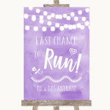 Lilac Watercolour Lights Last Chance To Run Customised Wedding Sign