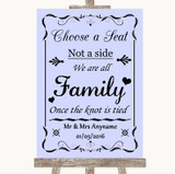 Lilac Choose A Seat We Are All Family Customised Wedding Sign