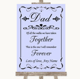 Lilac Dad Walk Down The Aisle Customised Wedding Sign