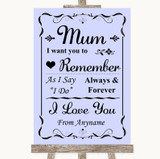 Lilac I Love You Message For Mum Customised Wedding Sign