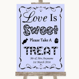 Lilac Love Is Sweet Take A Treat Candy Buffet Customised Wedding Sign