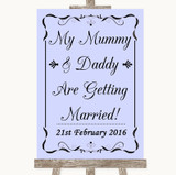 Lilac Mummy Daddy Getting Married Customised Wedding Sign