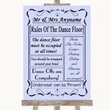 Lilac Rules Of The Dancefloor Customised Wedding Sign