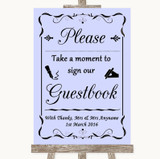 Lilac Take A Moment To Sign Our Guest Book Customised Wedding Sign