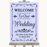 Lilac Welcome To Our Wedding Customised Wedding Sign