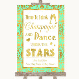 Mint Green & Gold Drink Champagne Dance Stars Customised Wedding Sign