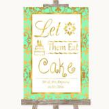 Mint Green & Gold Let Them Eat Cake Customised Wedding Sign
