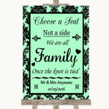 Mint Green Damask Choose A Seat We Are All Family Customised Wedding Sign