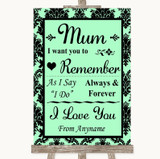 Mint Green Damask I Love You Message For Mum Customised Wedding Sign