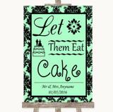 Mint Green Damask Let Them Eat Cake Customised Wedding Sign