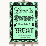 Mint Green Damask Love Is Sweet Take A Treat Candy Buffet Wedding Sign
