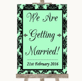 Mint Green Damask We Are Getting Married Customised Wedding Sign