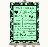 Mint Green Damask When I Tell You I Love You Customised Wedding Sign