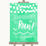 Mint Green Watercolour Lights Last Chance To Run Customised Wedding Sign