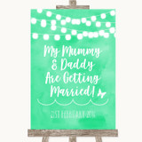 Mint Green Watercolour Lights Mummy Daddy Getting Married Wedding Sign