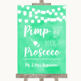 Mint Green Watercolour Lights Pimp Your Prosecco Customised Wedding Sign