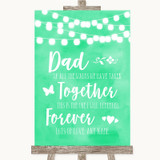 Mint Green Watercolour Lights Dad Walk Down The Aisle Customised Wedding Sign
