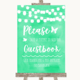 Mint Green Watercolour Lights Take A Moment To Sign Our Guest Book Wedding Sign