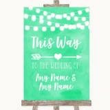 Mint Green Watercolour Lights This Way Arrow Right Customised Wedding Sign