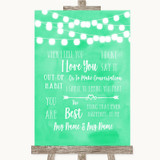 Mint Green Watercolour Lights When I Tell You I Love You Wedding Sign