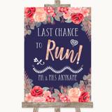 Navy Blue Blush Rose Gold Last Chance To Run Customised Wedding Sign
