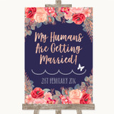 Navy Blue Blush Rose Gold My Humans Are Getting Married Wedding Sign