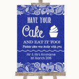 Navy Blue Burlap & Lace Have Your Cake & Eat It Too Customised Wedding Sign