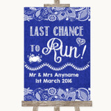 Navy Blue Burlap & Lace Last Chance To Run Customised Wedding Sign