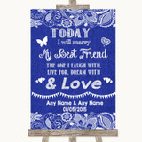 Navy Blue Burlap & Lace Today I Marry My Best Friend Customised Wedding Sign