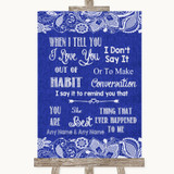 Navy Blue Burlap & Lace When I Tell You I Love You Customised Wedding Sign
