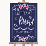 Navy Blue Pink & Silver Last Chance To Run Customised Wedding Sign