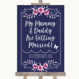 Navy Blue Pink & Silver Mummy Daddy Getting Married Customised Wedding Sign