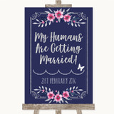 Navy Blue Pink & Silver My Humans Are Getting Married Customised Wedding Sign