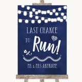 Navy Blue Watercolour Lights Last Chance To Run Customised Wedding Sign