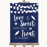 Navy Blue Lights Love Is Sweet Take A Treat Candy Buffet Wedding Sign