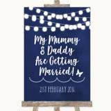 Navy Blue Watercolour Lights Mummy Daddy Getting Married Wedding Sign