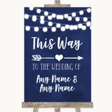 Navy Blue Watercolour Lights This Way Arrow Right Customised Wedding Sign