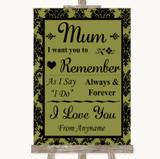 Olive Green Damask I Love You Message For Mum Customised Wedding Sign