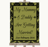 Olive Green Damask Mummy Daddy Getting Married Customised Wedding Sign