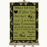 Olive Green Damask When I Tell You I Love You Customised Wedding Sign