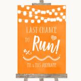 Orange Watercolour Lights Last Chance To Run Customised Wedding Sign
