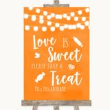 Orange Watercolour Lights Love Is Sweet Take A Treat Candy Buffet Wedding Sign