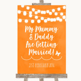 Orange Watercolour Lights Mummy Daddy Getting Married Customised Wedding Sign