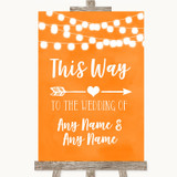 Orange Watercolour Lights This Way Arrow Right Customised Wedding Sign