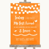 Orange Watercolour Lights Today I Marry My Best Friend Customised Wedding Sign