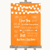 Orange Watercolour Lights When I Tell You I Love You Customised Wedding Sign