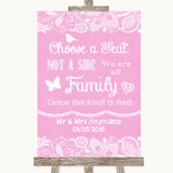 Pink Burlap & Lace Choose A Seat We Are All Family Customised Wedding Sign