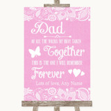 Pink Burlap & Lace Dad Walk Down The Aisle Customised Wedding Sign