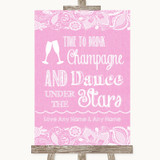Pink Burlap & Lace Drink Champagne Dance Stars Customised Wedding Sign