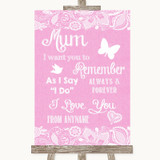 Pink Burlap & Lace I Love You Message For Mum Customised Wedding Sign